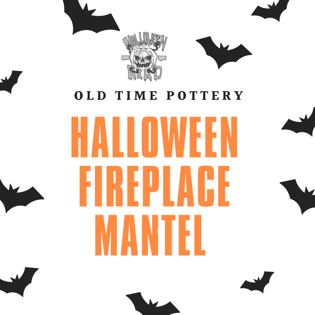 Old Time Pottery: Halloween FireplaceMantel